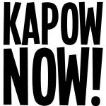 Kapow Now