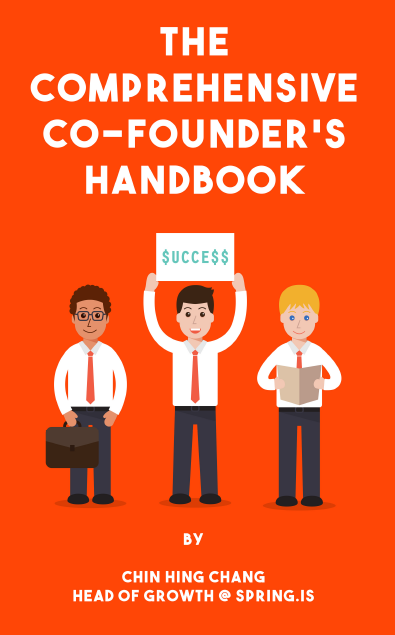 The Comprehensive Co-founder's Handbook - Chin Hing Chang